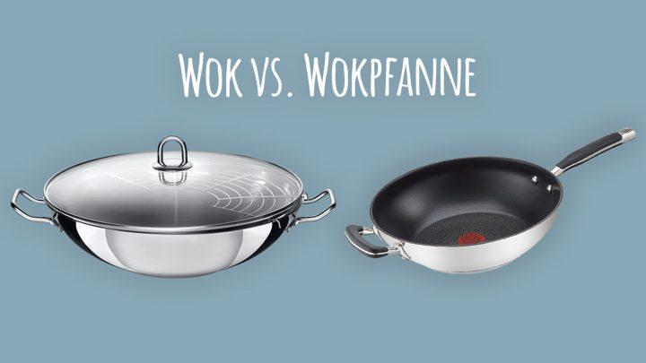 Wok vs. Wokpfanne